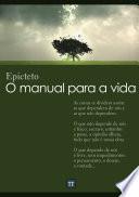 O manual para a vida (Encheiridion de Epicteto)