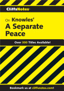 CliffsNotes on Knowles' A Separate Peace [Pdf/ePub] eBook