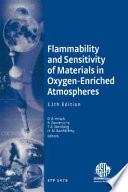 Flammability and Sensitivity of Materials in Oxygen-enriched Atmospheres