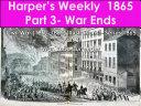 Harper   s Weekly 1865 Part 3  War Ends