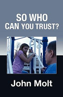 So Who Can You Trust