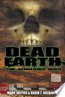 Dead Earth  The Vengeance Road