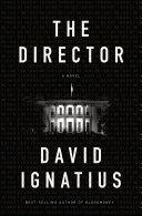 The Director: A Novel