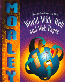 Introduction to the World Wide Web and Web Pages