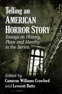 Telling an American Horror Story [Pdf/ePub] eBook
