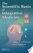 """The Scientific Basis of Integrative Medicine, Second Edition"" by Leonard A. Wisneski, Lucy Anderson"