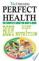 PERFECT HEALTH   BODY DIET   NUTRITION Book PDF