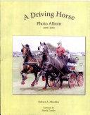 A Driving Horse Photo Album