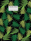 Composition Notebook  Palm Tree Leaf Fronds on Black Wide Ruled Notebook
