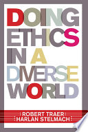 Doing Ethics In A Diverse World Book PDF