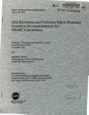 Grid Resolution and Turbulent Inflow Boundary Condition Recommendations for NPARC Calculations