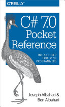C# 7.0 Pocket Reference