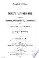 ...The Complete French Class-book