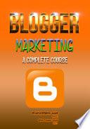 Blogger Marketing Course
