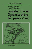 Long Term Forest Dynamics of the Temperate Zone