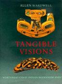 Tangible Visions