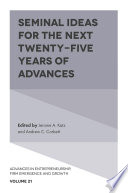 Seminal Ideas for the Next Twenty Five Years of Advances