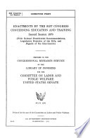 Enactments by the 91st Congress Concerning Education and Training, Second Session 1970