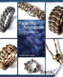 ParaCORD Armbänder  : 6 einfache Anleitungen für Anfänger