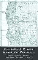 Contributions to Economic Geology  short Papers and Preliminary Reports   1912