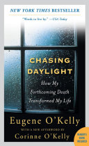Chasing Daylight: How My Forthcoming Death Transformed My Life Pdf