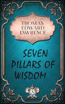 Seven Pillars of Wisdom [Pdf/ePub] eBook