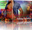 Red Hot Holidays (17 Contemporary Romance Books by Bestselling Authors about Shifters, Billionaires, Officers, Rock Stars, and Alpha Males)