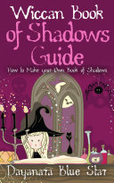 Wiccan Book of Shadows Guide