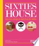 House   Garden Sixties House