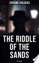 The Riddle of the Sands  Spy Thriller