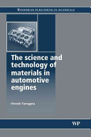The Science And Technology Of Materials In Automotive Engines Book PDF