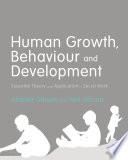 Human Growth  Behaviour and Development