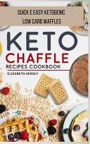 KETO CHAFFLE COOKBOOK