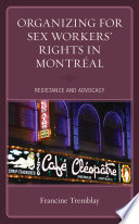 Organizing for Sex Workers    Rights in Montr  al