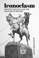 Iconoclasm, Identity Politics and the Erasure of History Pdf/ePub eBook