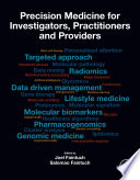 """Precision Medicine for Investigators, Practitioners and Providers"" by Joel Faintuch, Salomao Faintuch"