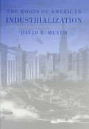The Roots of American Industrialization