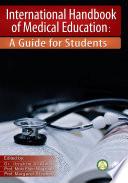 International Handbook of Medical Education