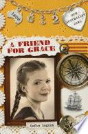 Our Australian Girl  A Friend for Grace  Book 2