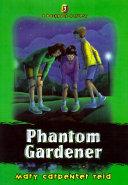 Phantom Gardener Book
