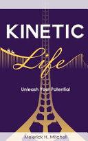 Kinetic Life