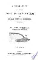 Narrative of a Recent Visit to Jerusalem  and Several Parts of Palestine  in 1843 44 Book