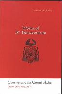 St. Bonaventure's Commentary on the Gospel of Luke: Chapters 17-24