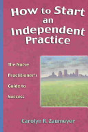 How to Start an Independent Practice