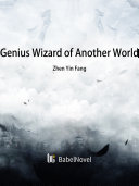 Genius Wizard of Another World