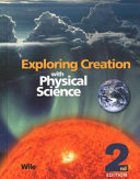 Exploring Creation with Physical Science