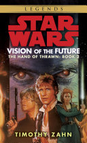 Vision of the Future: Star Wars Legends (The Hand of Thrawn)