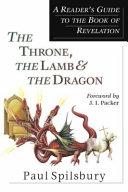 The Throne, the Lamb & the Dragon [Pdf/ePub] eBook