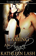 Taming an Angel