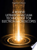 A Review: Ultrahigh-Vacuum Technology for Electron Microscopes